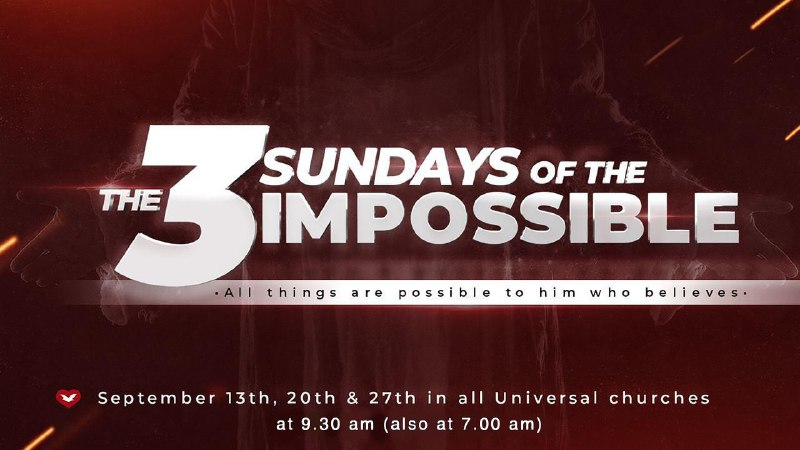 3 Sundays of the Impossible